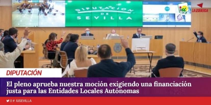 El pleno de Diputación aprueba nuestra moción exigiendo una financiación justa para las Entidades Locales Autónomas