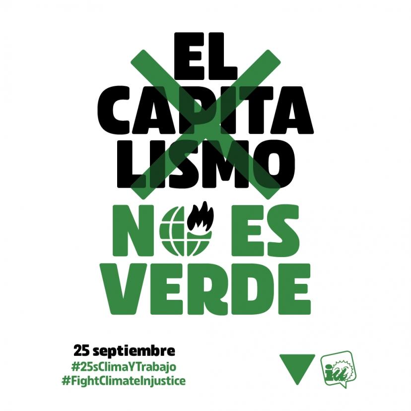 #25sClimaYTrabajo Día Global de Acciones por el Clima: El capitalismo no es verde #FightClimateInjustice